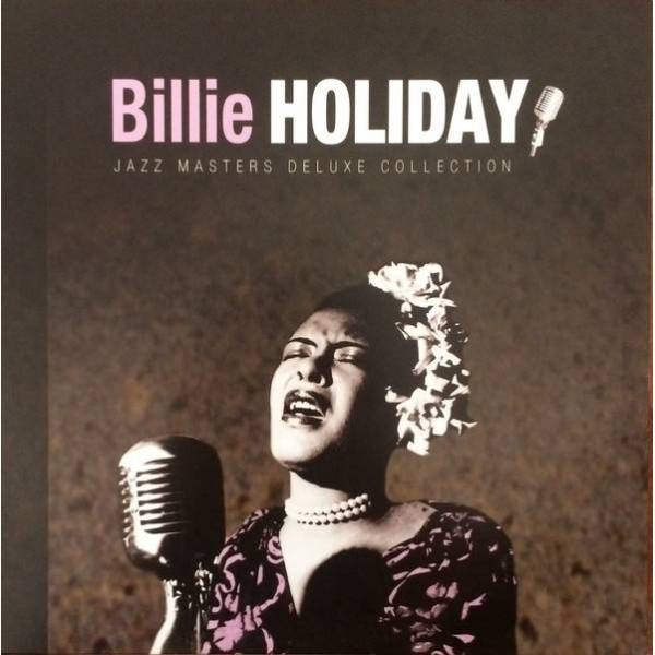 BILLIE HOLIDAY - JAZZ MASTERS DELUXE COLLECTION